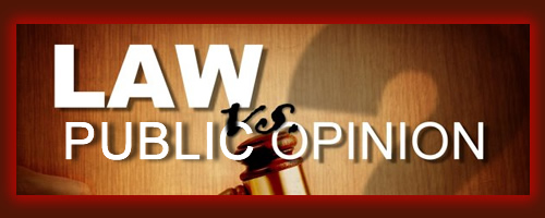 The Court of Law v. The Court of Public Opinion