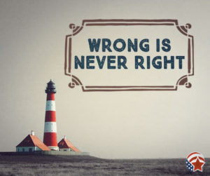 American-Renewal-2016-119 wrong is never right