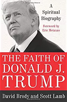 New Book: 'The Faith of Donald J. Trump'